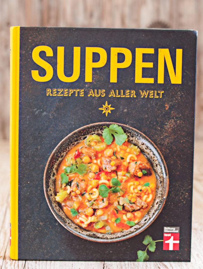 Buch-Review: Suppen - Rezepte aus aller Welt von Ulrike Skadow, erschienen bei Stiftung Warentest. Buchdeckel